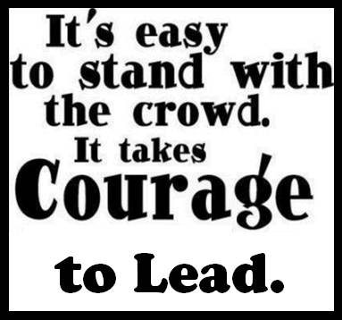 Courage leads the way